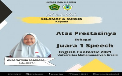 SISWI MAN 2 GRESIK RAIH JUARA I SPEECH DALAM ENGLISH FUNTASTIC 2021